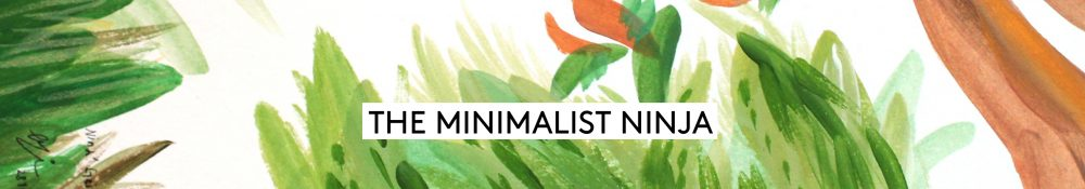 The Minimalist Ninja | Simple Living & Vegan Travel